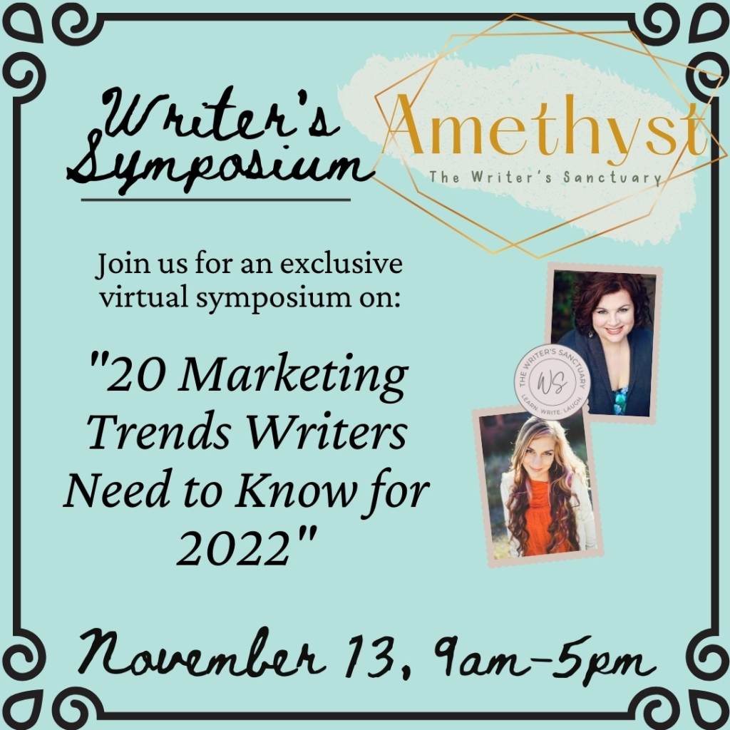 Writer's Symposium on 20 Marketing Trends Writers Need to Know for 2022
