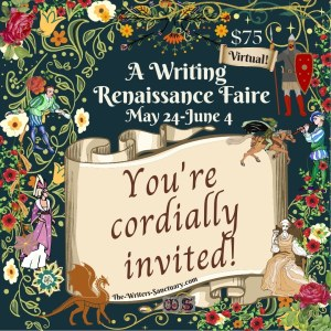 Invitation to a Renaissance Writing Faire virtual retreat from May 24-June 4.